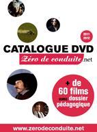 Découvrez le catalogue DVD Zérodeconduite.net 2011-2012
