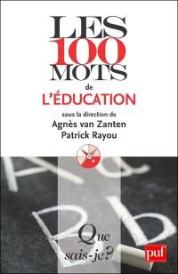 http://www.vousnousils.fr/wp-content/uploads/2011/09/couverture-Les-100-mots-de-l%C3%A9ducation-e1314968052211.jpg