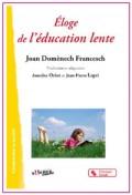 L'éducation lente : et si on prenait le temps d'apprendre ?