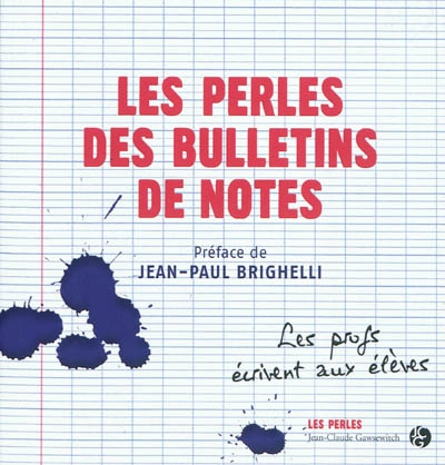 Des bulletins de notes hauts en couleurs !