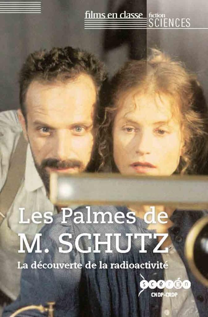 Les palmes de M. Schutz : un DVD sur la découverte de la radioactivité
