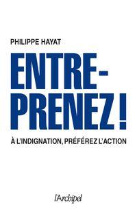 A l'indignation, préférez l'action !