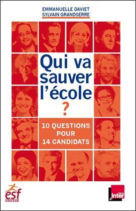 Parution : «Qui va sauver l'école ? 10 questions pour 14 candidats»