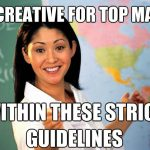 unhelpful teacher be creative