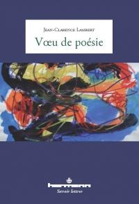 Poésie : découverte de Jean-Clarence Lambert