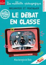 Communiqué : Mallette pédagogique «Organiser et pratiquer le débat en classe»