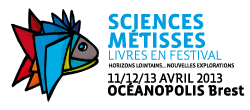 Festival Sciences Métisses à Brest : science et exploration au programme