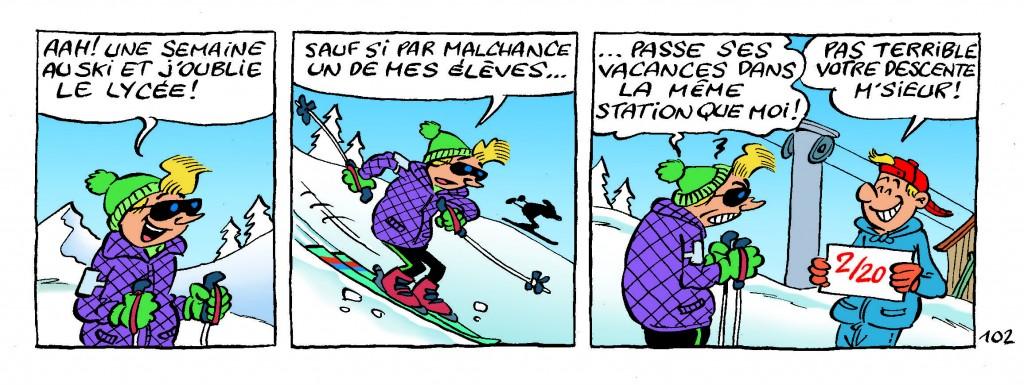 Au ski, le cauchemar des Profs n'est pas de se casser un bras !