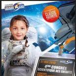 Congrès scientifique des enfants 2013 : les astronautes à l'honneur !