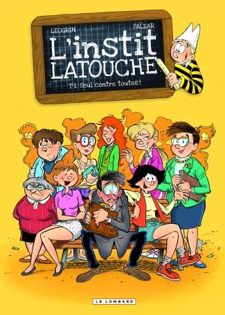 L'instit Latouche : le prof de Ducobu a désormais sa propre BD !