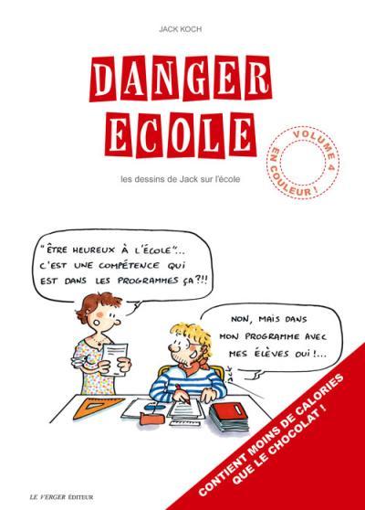 «Danger école» tome 4 : premier album couleur