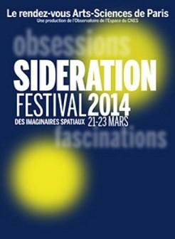 Sidération 2014 : le festival des imaginaires spatiaux démarre bientôt