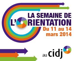 Semaine de l'orientation 2014 au CIDJ