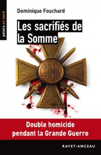 Un polar pour l'été : «Les Sacrifiés de la Somme»
