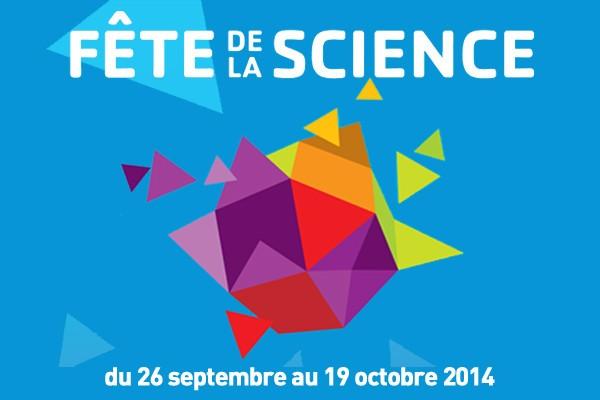 La Fête de la Science 2014 commence aujourd'hui