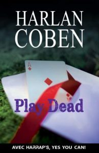 Yes You Can Harlan Coben Play Dead