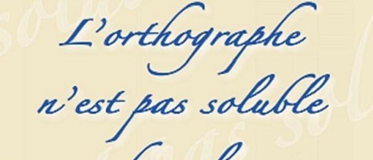 Orthographe : les erreurs les plus courantes recensées… et corrigées !