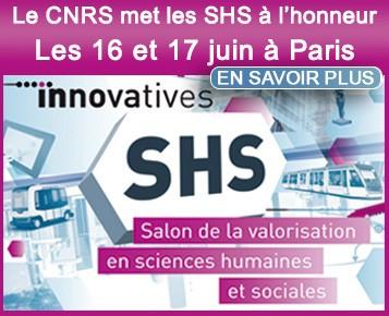 Innovatives SHS : le CNRS met les SHS à l'honneur les 16 et 17 juin à Paris