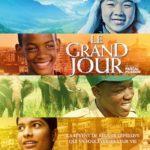 Film «Le Grand Jour» : un moment où se jouent quatre destins hors du commun