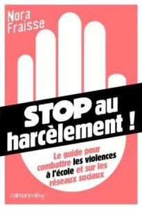 """""""Stop au Harcèlement"""", Nora Fraisse, Calmann-Levy."""