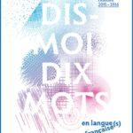 «Dis-moi dix mots» : une opération de sensibilisation à la langue française
