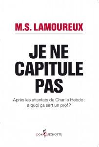 """""""Je ne capitule pas"""" / Marie-Sandrine Lamoureux"""
