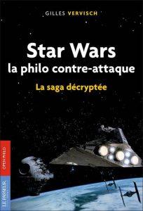 """""""Star Wars, la philo contre-attaque"""" / Photo DR"""