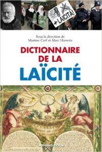 """""""Dictionnaire de la Laïcité"""" / Marc Horwitz et Martine Cerf"""