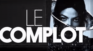 """Michael Jackson : le complot"" / Le Before du Grand Journal, sur Canal+, a constitué un support pour Lionel Vighier."