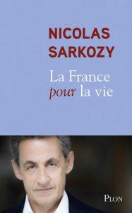 La France pour la vie, publié chez Pion