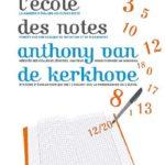 «La note est un système totalement archaïque»