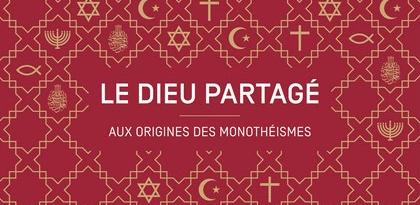 «Le Dieu partagé» : aborder le monothéisme avec le dernier numéro de TDC