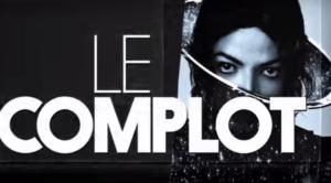 Michael Jackson : le complot » / Le Before du Grand Journal