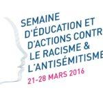 Du 21 au 28 mars, semaine d'éducation contre le racisme et l'antisémitisme