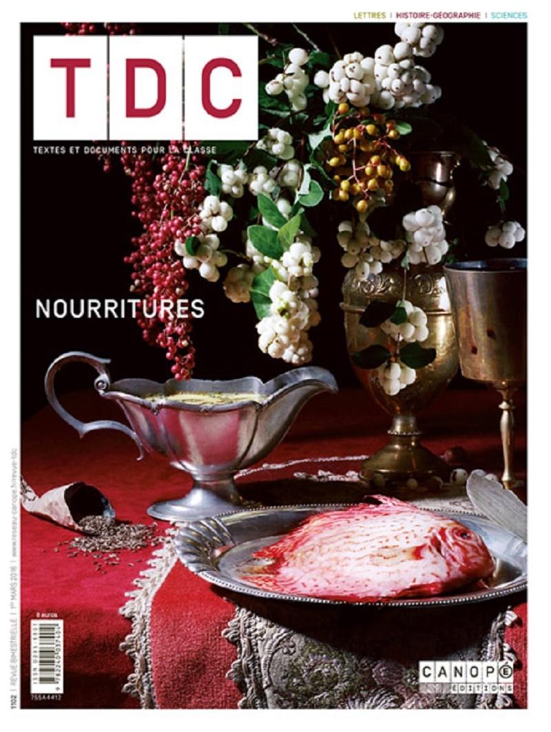 Nourritures : le nouveau numéro de Textes et Documents pour la classe