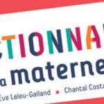 Un dictionnaire de 100 définitions pour tout savoir de la maternelle