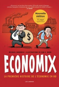 Economix, la première histoire de l'économie en BD © Les Arènes