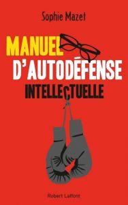 """Sophie Mazet a publié un """"manuel"""" qui reprend des thèmes explorés dans son cours """"d'autodéfense intellectuelle""""."""