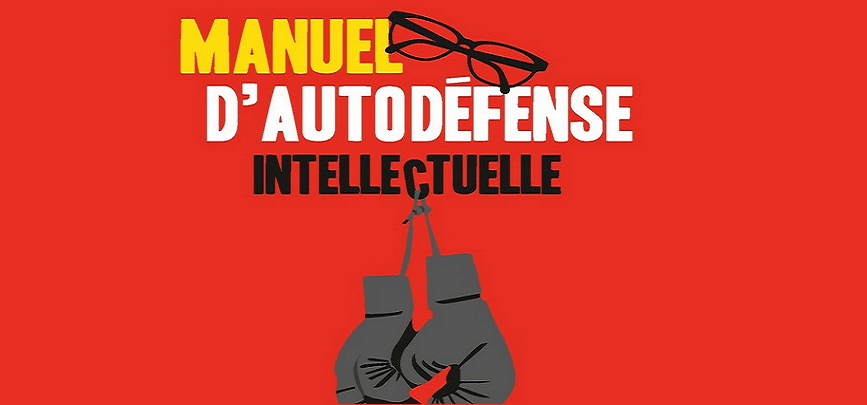 Un cours «d'autodéfense intellectuelle» pour ne pas se laisser manipuler
