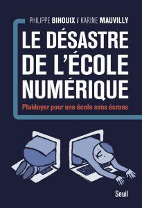 """""""Le désastre de l'école numérique"""" (Seuil)"""