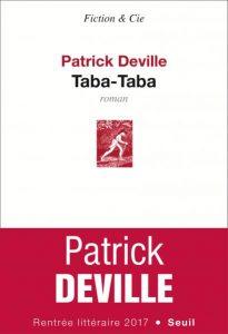 """Taba-Taba"", de Patrick Deville, Seuil, paru le 17 août."