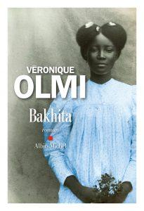 """""""Bakhita"""", de Véronique Olmi, Albin Michel, paru le 23 août."""