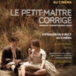 Comédie-Française au cinéma : retransmission gratuite du Petit-Maître corrigé pour les enseignants