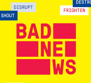 """Get Bad News"""
