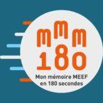 Mon mémoire MEEF en 180 secondes 2018 : grande finale nationale le 28 juin à Marseille