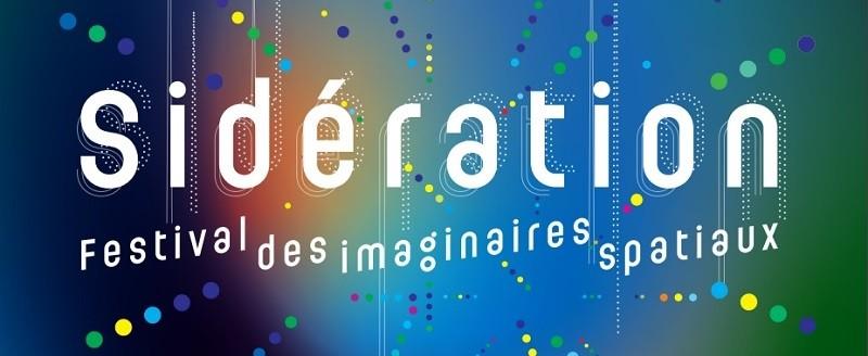 Sidération : un festival unique pour découvrir l'histoire de l'Espace