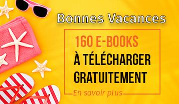 10 nouveaux e-books à télécharger gratuitement parmi nos 160 e-books