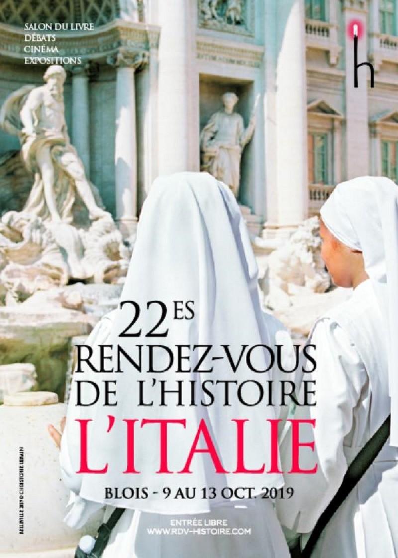 Rendez-vous de l'Histoire de Blois 2019 : un programme d'une richesse inouïe, autour de l'Italie