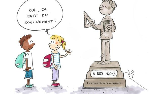 Nous les parents confinés, on vous dit : chapeau les profs !