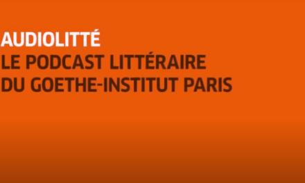 Audiolitté : des podcasts littéraires proposés par l'Institut Goethe